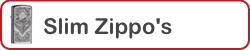 Slim Zippo's